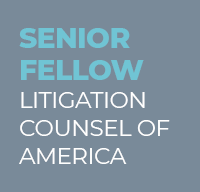 Litigation Counsel of America - Senior Fellow